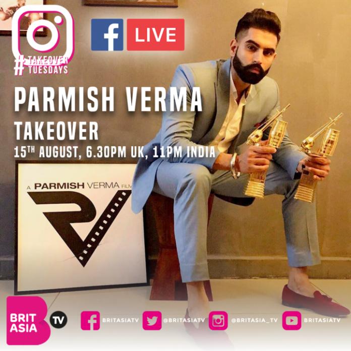 Parmish Verma Tuesday Takeovers