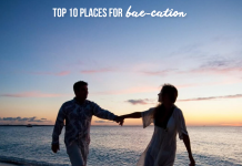 top 10 places to go on bae-cation