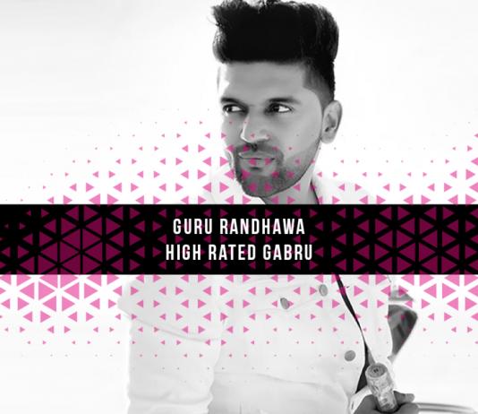 Guru Randhawa-High Rated Gabru