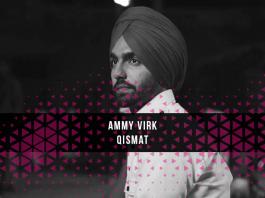Ammy Virk Qismat