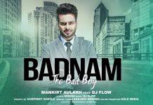 NEW RELEASE: MANKIRT AULAKH – BADNAM