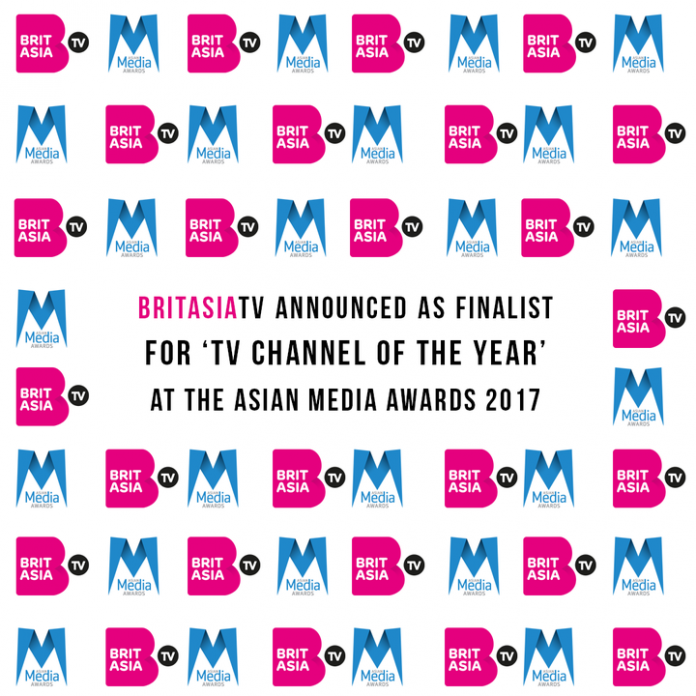 BRITASIA TV ANNOUNCED AS FINALIST FOR 'TV CHANNEL OF THE YEAR' AT THE ASIAN MEDIA AWARDS 2017