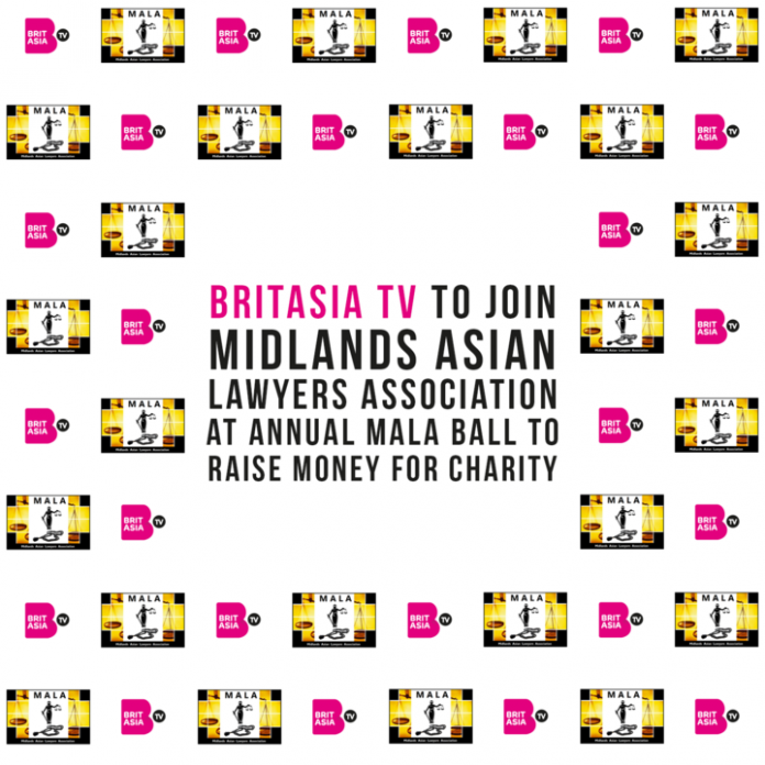 BRITASIA TV TO JOIN MIDLANDS ASIAN LAWYERS ASSOCIATION AT ANNUAL MALA BALL TO RAISE MONEY FOR CHARITY