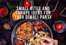 SMALL BITES AND CANAPE IDEAS FOR YOUR DIWALI PARTY