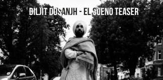 DILJIT DOSANJH – EL SUENO TEASE