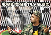 NEW RELEASE: JK FT. TRU SKOOL – POMP POMP THA MUSIC