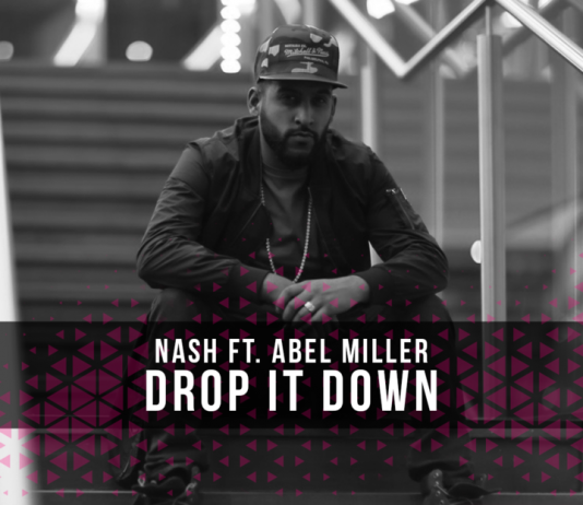 TRACK OF THE WEEK: NASH FT. ABEL MILLER – DROP IT DOWN