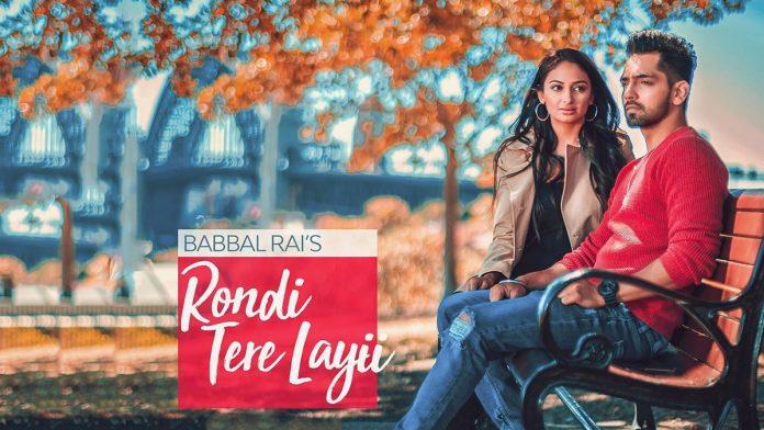 NEW RELEASE: BABBAL RAI – RONDI TERE LAYI