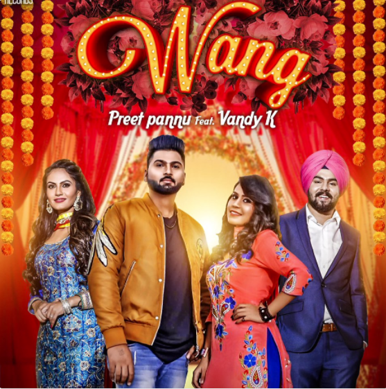 NEW RELEASE: PREET PANNU FT. VANDY K – WANG