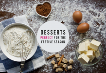 DESSERTS PERFECT FOR THE FESTIVE SEASON