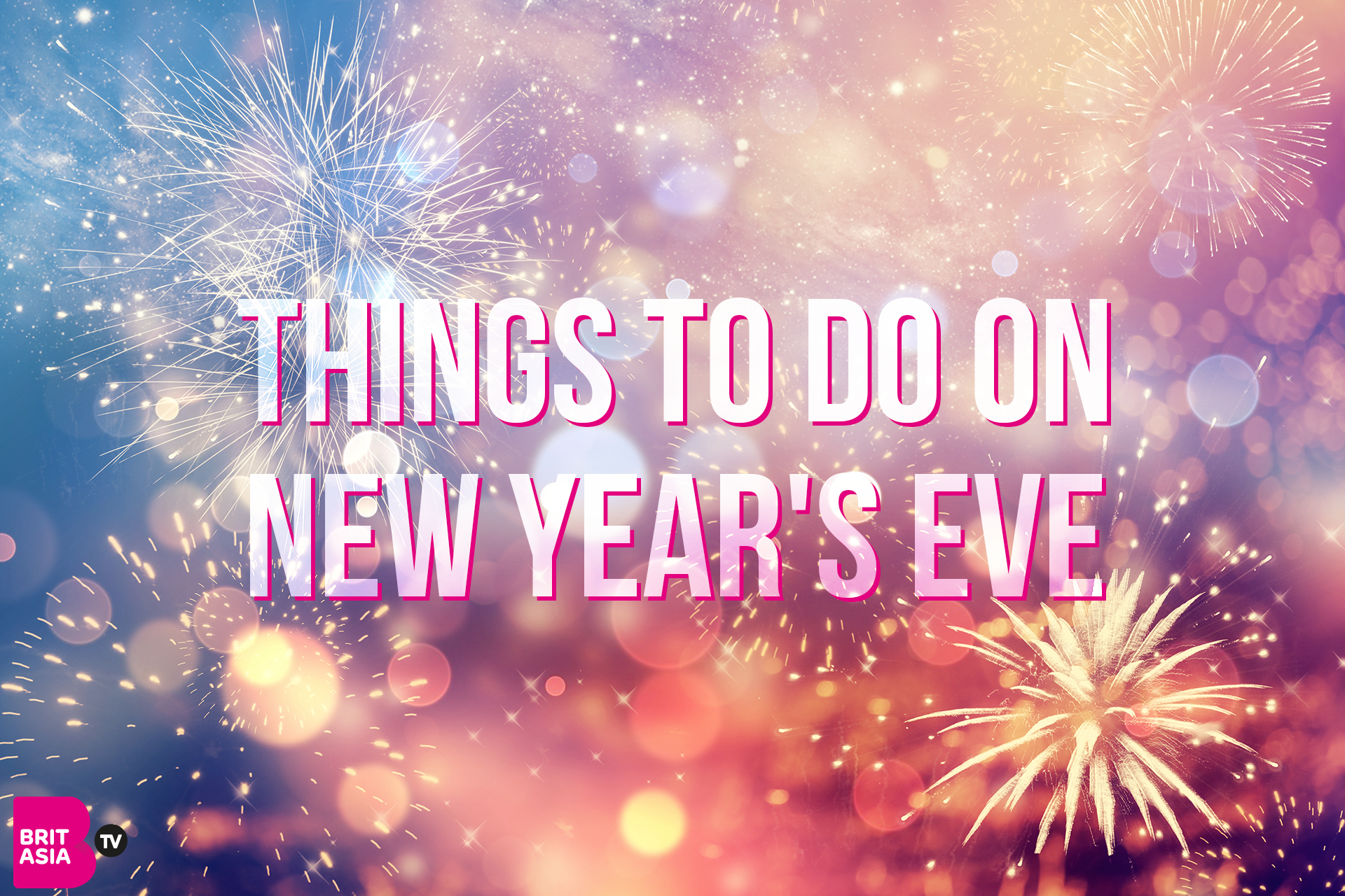 Things To Do On New Years Eve