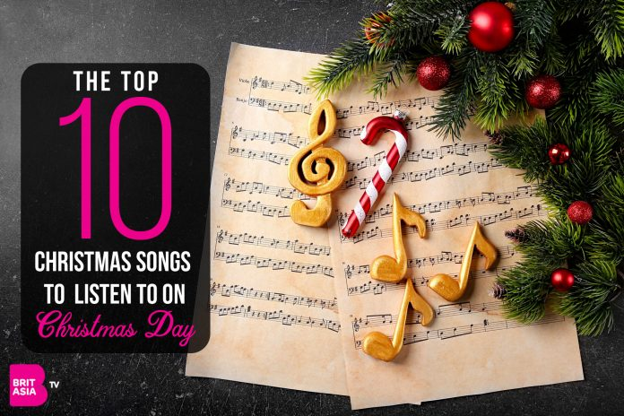 THE TOP 10 CHRISTMAS SONGS TO LISTEN TO ON CHRISTMAS DAY
