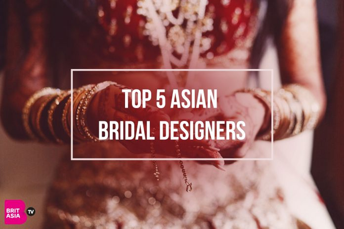 TOP 5 ASIAN BRIDAL DESIGNERS