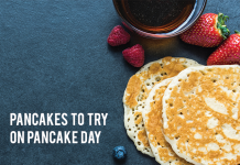 PANCAKES TO TRY ON PANCAKE DAY