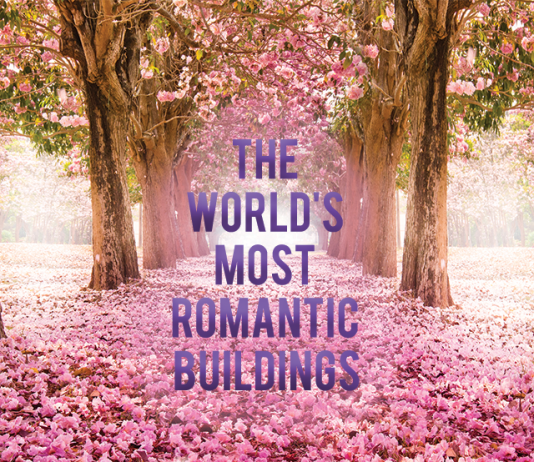 THE MOST ROMANTIC BUILDINGS AROUND THE WORLD