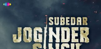 THE TRAILER FOR SUBEDAR JOGINDER SINGH HAS LANDED