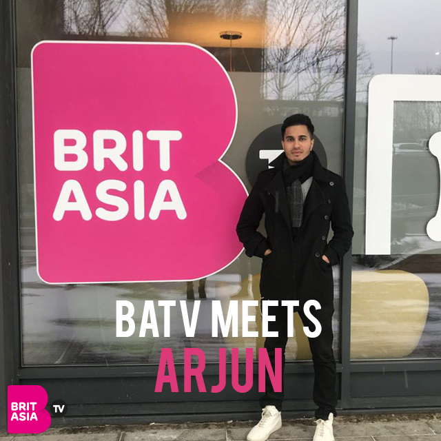BRITASIA TV MEETS… ARJUN