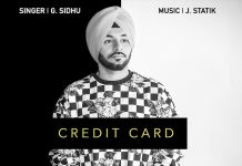 NEW RELEASE: G SIDHU – CREDIT CARD
