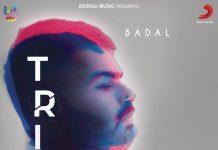NEW RELEASE: BADAL – TRIP