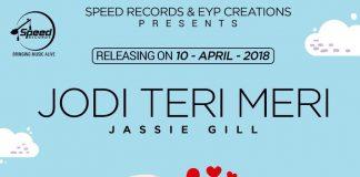NEW RELEASE: JASSIE GILL – JODI TERI MERI