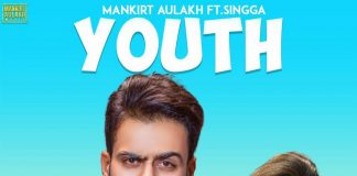 NEW RELEASE: MANKIRT AULAKH – YOUTH