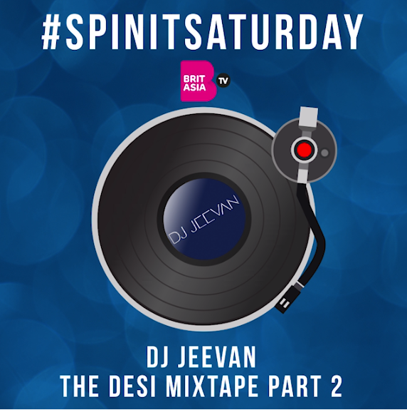 #SPINITSATURDAY: DJ JEEVAN - THE DESI MIXTAPE PART 2