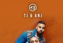 NEW RELEASE: TJ & ANJ – LAK DA KAMAL