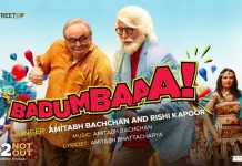 NEW RELEASE: BADUMBAA FROM THE UPCOMING MOVIE 102 NOT OUT