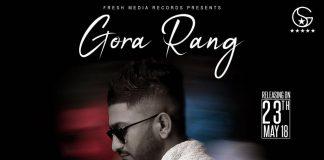 NEW RELEASE: G KHAN FT. GARRY SANDHU – GORA RANG