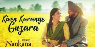 NEW RELEASE: KIVEN KARANGE GUZARA FROM THE UPCOMING MOVIE 'NANKANA'
