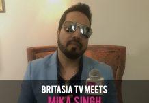 BRITASIA TV MEETS… MIKA SINGH