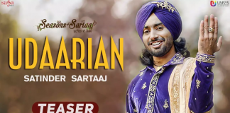 SATINDER SARTAAJ SHARES TEASER FOR UPCOMING SINGLE 'UDAARIAN'