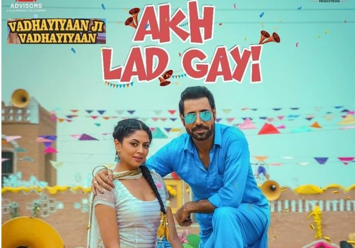 NEW RELEASE: AKH LADGAYI FROM THE UPCOMING MOVIE 'VADHAYIYAAN JI VADHAYIYAAN