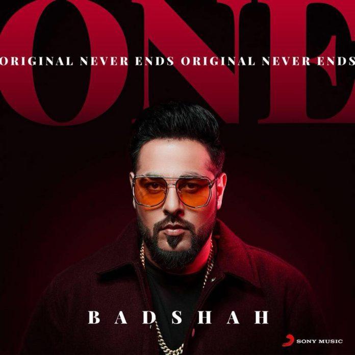 BADSHAH TO RELEASE DEBUT ALBUM 'O.N.E - ORIGINAL NEVER ENDS'