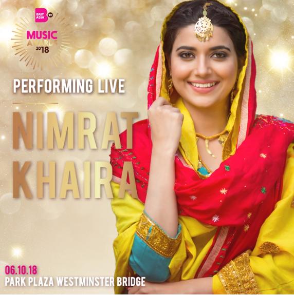 NIMRAT KHAIRA TO PERFORM AT THE BRITASIA TV MUSIC AWARDS 2018