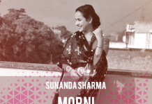 TRACK OF THE WEEK: SUNANDA SHARMA – MORNI