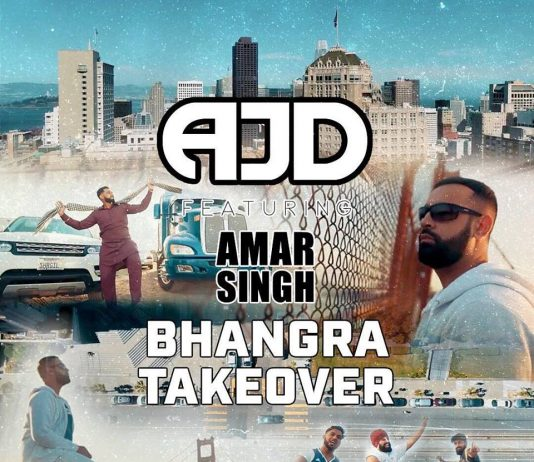 NEW RELEASE: AJD FT. AMAR SINGH - BHANGRA TAKEOVER