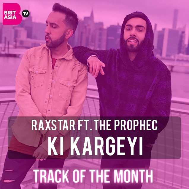 TRACK OF THE MONTH: RAXSTAR FT. THE PROPHEC – KI KARGEYI