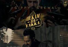 NEW RELEASE: GIPPY GRWAL – HUKAM DA YAKKA