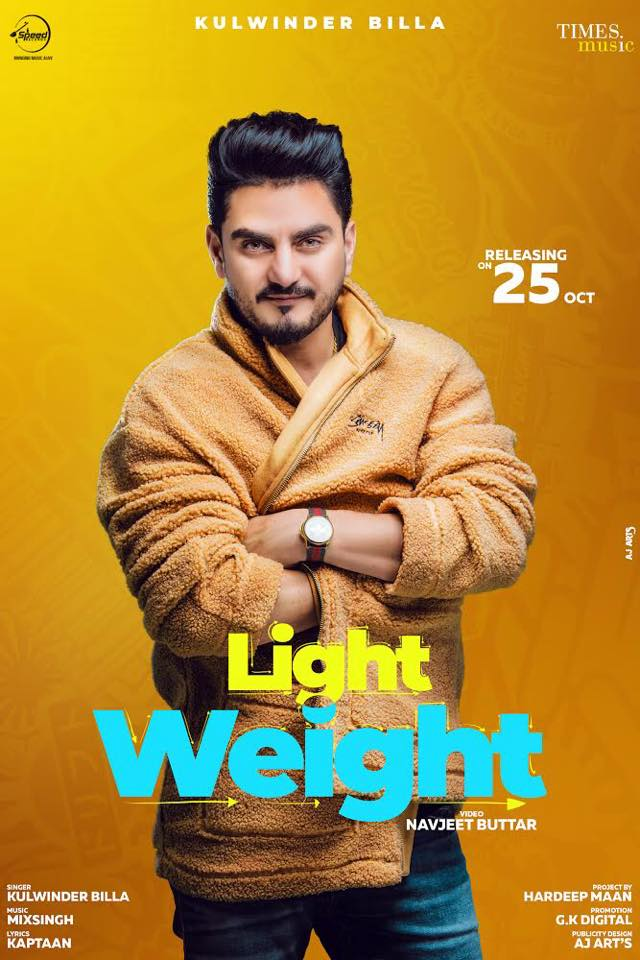 KULWINDER BILLA SHARES POSTER FOR UPCOMING SINGLE 'LIGHT WEIGHT'