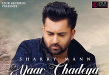 NEW RELEASE: SHARRY MANN – YAAR CHADEYA