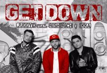 NEW RELEASE: JUGGY D FT. IKKA & RISHI RICH – GET DOWN