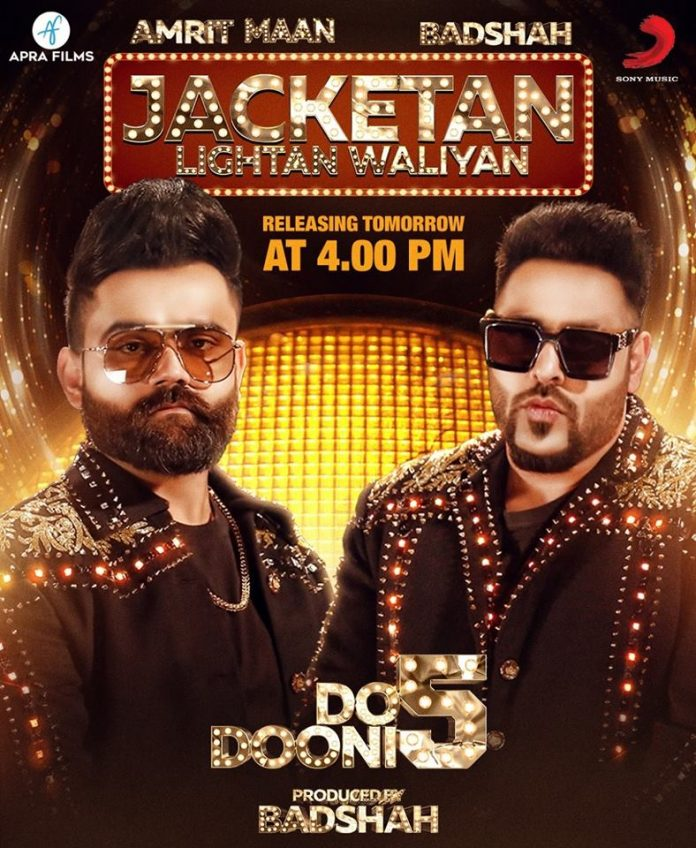 NEW RELEASE: JACKETAN LIGHTAN WALIYAN FROM THE UPCOMING MOVIE 'DO DOONI PANJ'