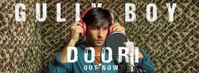 NEW RELEASE: DOORI FROM THE UPCOMING MOVIE 'GULLY BOY'