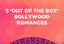 5 'OUT OF THE BOX' BOLLYWOOD ROMANCES