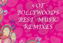 5 OF BOLLYWOOD'S BEST MUSIC REMIXES