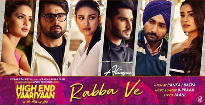 NEW RELEASE: RABBA VE FROM THE UPCOMING MOVIE 'HIGH END YAARIYAN'