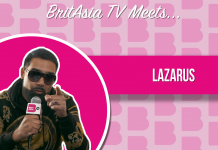 BRITASIA TV MEETS LAZARUS