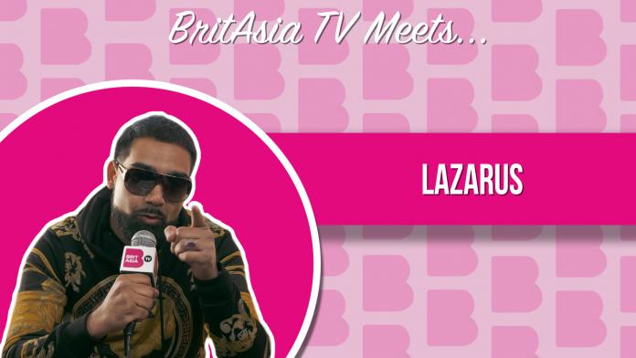 BRITASIA TV MEETS LAZARUS