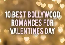10 BEST BOLLYWOOD ROMANCES FOR VALENTINES DAY